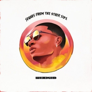 Wizkid - Come Closer (feat. Drake)